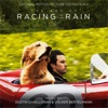 The Art of Racing In the Rain (Original Motion Picture Soundtrack)