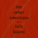 Laila Lalami - The Other Americans: A Novel (Unabridged)