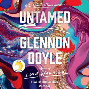 Untamed (Unabridged) - Glennon Doyle