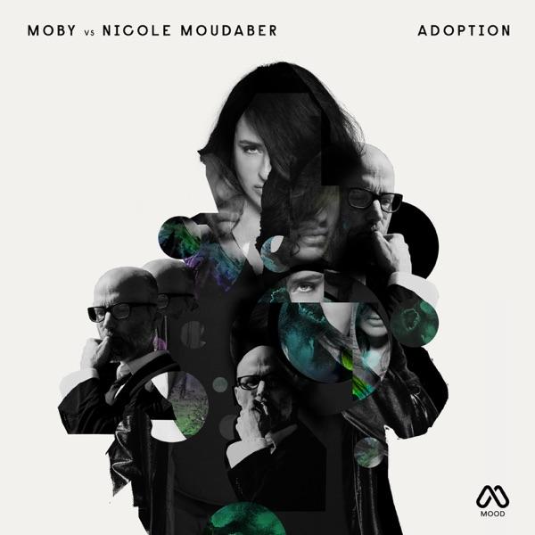 Adoption (Nicole Moudaber Remix) - Single