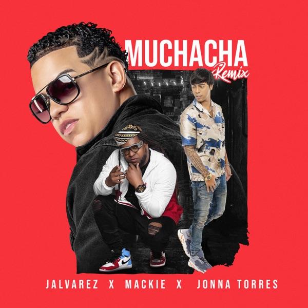 Muchacha (Remix) - Single