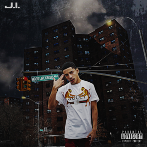 J.I the Prince of N.Y - Hood Life Krisis, Vol. 1