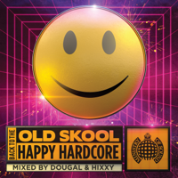 Various Artists - Back to the Old Skool: Happy Hardcore - Ministry of Sound artwork