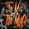 Too Much (feat. Bizzy Banks) - Single, Rah Swish