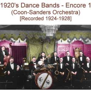 Coon Sanders Orchestra - Everything Is Hotsy Totsy Now (Recorded 1925)