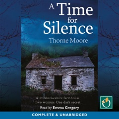 A Time for Silence (Unabridged)