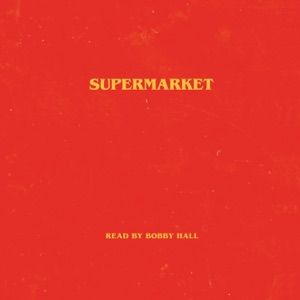 Supermarket (Unabridged) - Bobby Hall audiobook, mp3