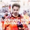Maraven Yen Adayaalam From Street Dancer 3D Single