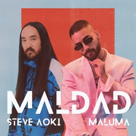Steve Aoki & Maluma – Maldad – Single [iTunes Plus M4A]