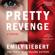 Emily Liebert - Pretty Revenge (Unabridged)