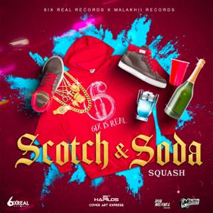 SQUASH - Scotch & Soda