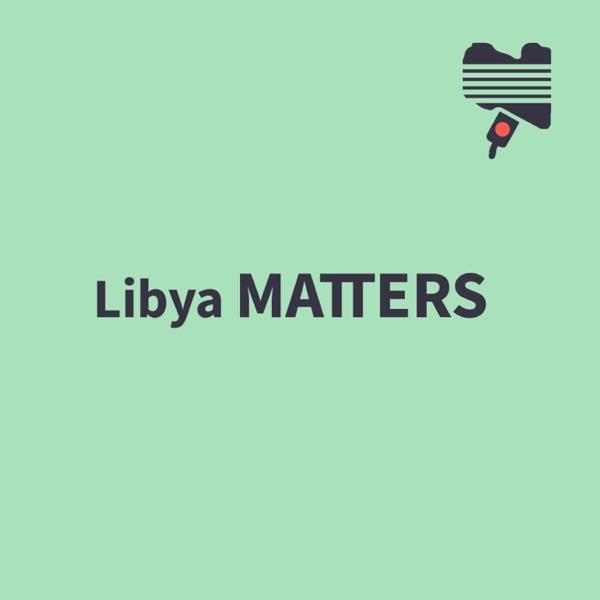 Libya Matters