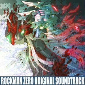 Capcom Sound Team - ロックマン ゼロ オリジナルサウンドトラック