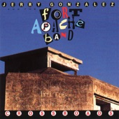 Jerry Gonzales & The Fort Apache Band - Fort Apache