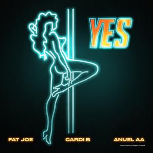 YES (feat. Dre) - Fat Joe, Cardi B & Anuel AA