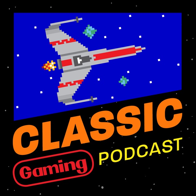 Classic Gaming Podcast' van Classic Gaming Podcast op Apple
