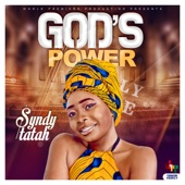 Syndy Tatah - God's Power