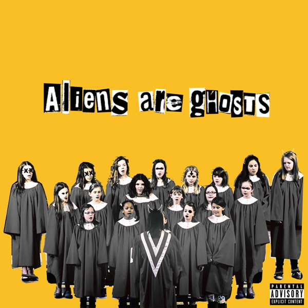 Aliens Are Ghosts - Single