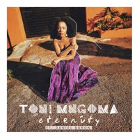 Toni Mngoma - Eternity (feat. Daniel Baron)