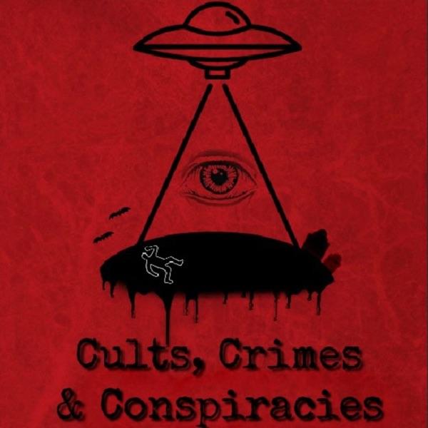 Cults, Crimes and Conspiracies