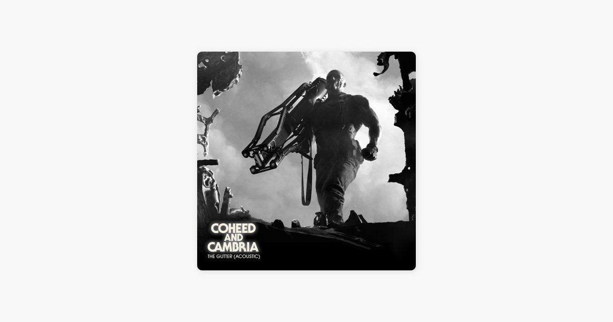 The Gutter (Acoustic) - Single by Coheed and Cambria