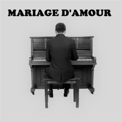 Mariage D'Amour (PIano Version)