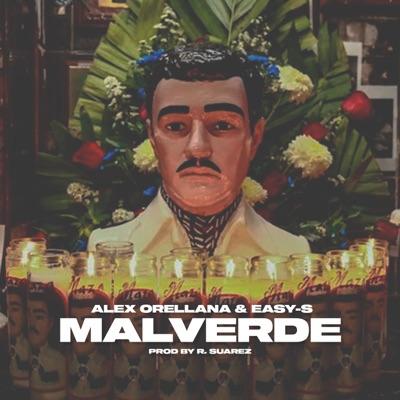 Malverde - Single (feat. Easy-S) - Single - Alex Orellana