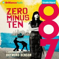 Zero Minus Ten: James Bond Series (Unabridged)