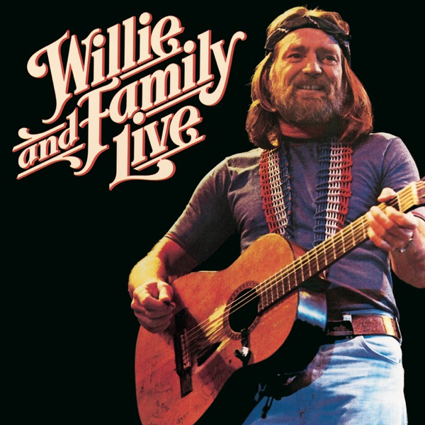 Willie and Family Live