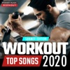 Workout Top Songs 2020 - Summer Edition, Power Music Workout