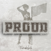 Proud Kes & Travis World
