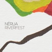 Nérija - Riverfest (Edit)
