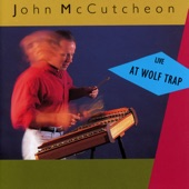 John McCutcheon - Calling All The Children Home (Live At The Barns Of Wolf Trap / 1990 & 1991)