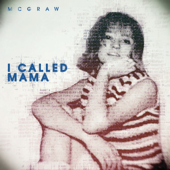 I Called Mama - Tim McGraw