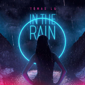 Tomas Lu - In the Rain