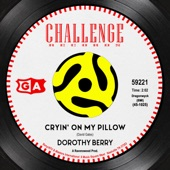 Dorothy Berry - Cryin' on My Pillow