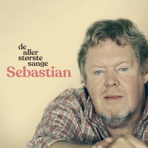 Sebastian - De Allerstørste Sange