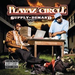 Playaz Circle - Duffle Bag Boy feat. Lil Wayne