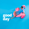 Good Day  feat. Liahona Olayan  Strive to Be