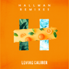 Loving Caliber & Hallman - Say We're Sorry (feat. Mia Pfirrman) [Hallman Remix] ilustración