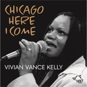 Vivian Vance Kelly - Chicago Here I Come