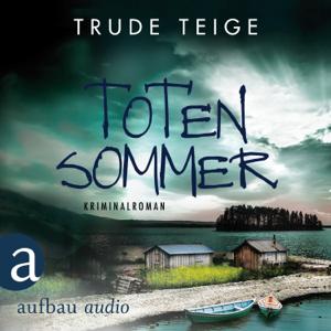 Totensommer - Kajsa Coren - Kriminalroman, Band 1 (Ungekürzt)