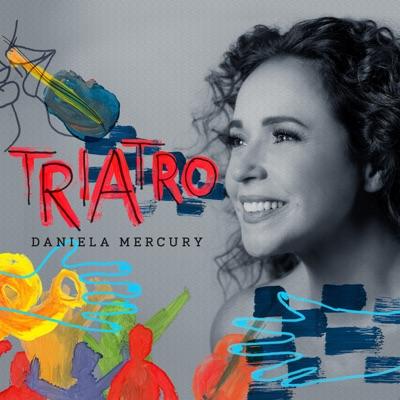 Triatro - Single - Daniela Mercury