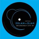 Edlan & Djah - Melancholy City