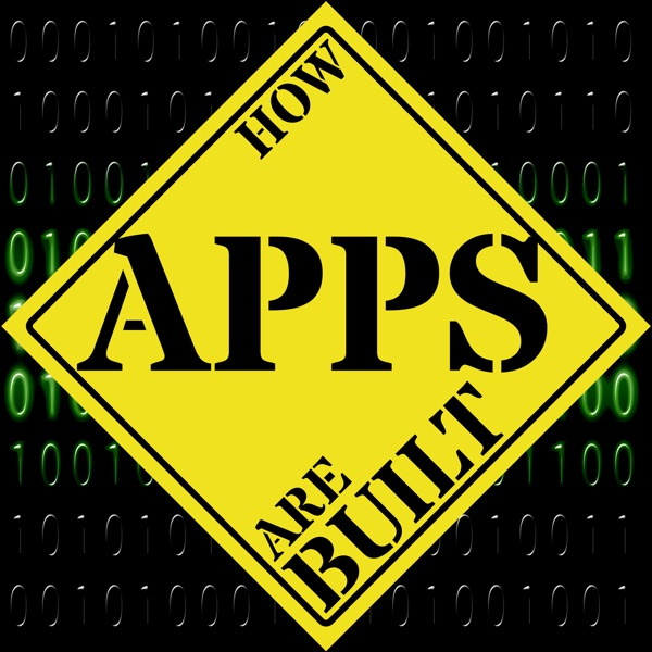How Apps Are Built