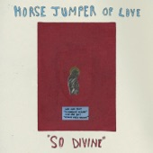 Horse Jumper of Love - Volcano