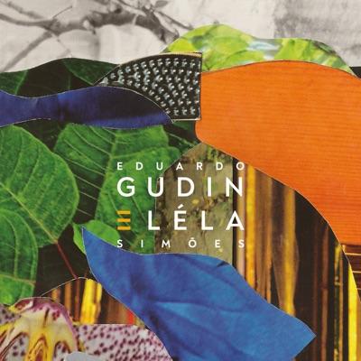 Eduardo Gudin e Léla Simões - Eduardo Gudin