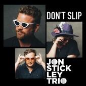 Jon Stickley Trio - Don't Slip