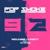 Welcome to the Party (Remix) [feat. Nicki Minaj] - Single, Pop Smoke
