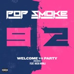 songs like Welcome to the Party (Remix)